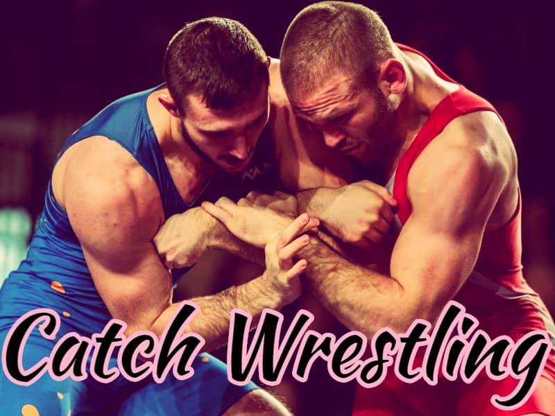Catch Wrestling